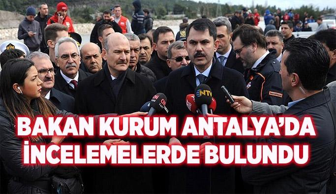 Bakan KURUM Antalya'da incelemelerde bulundu