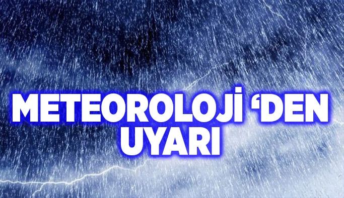 Meteoroloji uyarıyor !