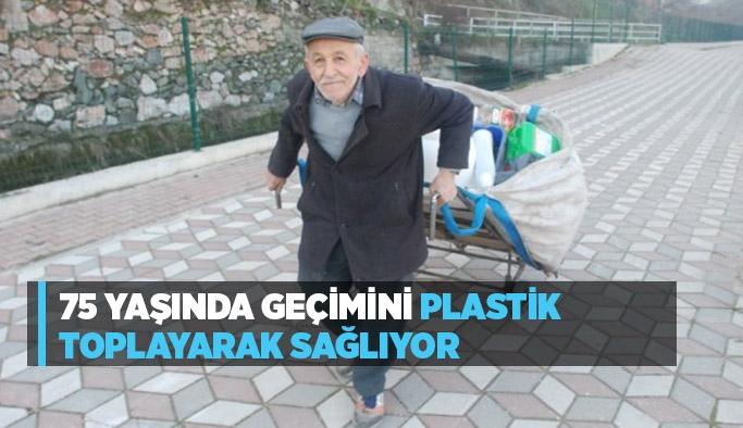 75 yaşında geçimini plastik toplayarak sağlıyor