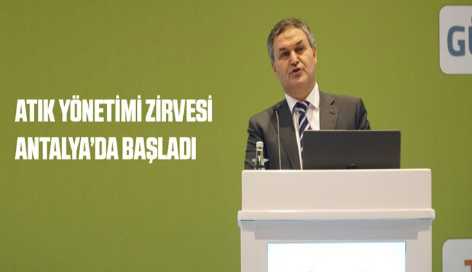 Atık yönetimi zirvesi Antalya'da başladı