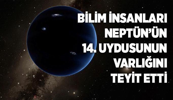 Bilim insanları, Neptün'ün 14. uydusunun varlığını teyit etti
