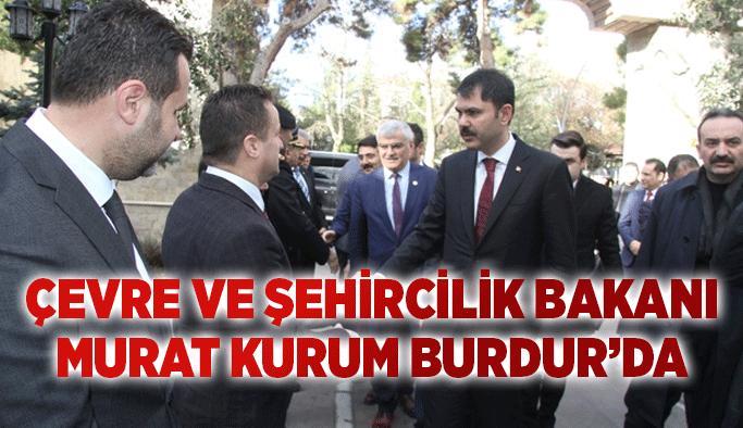 Çevre ve Şehircilik Bakanı Murat Kurum Burdur'da