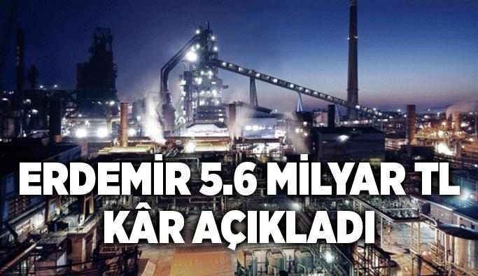 Erdemir 5.6 milyar TL kâr açıkladı