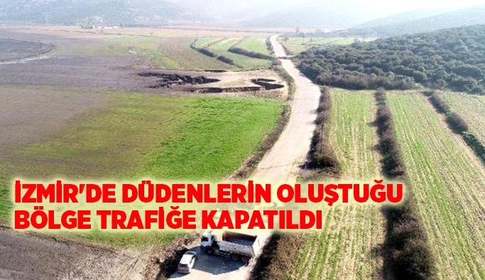İzmir'de Düdenlerin Oluştuğu Bölge Trafiğe Kapatıldı