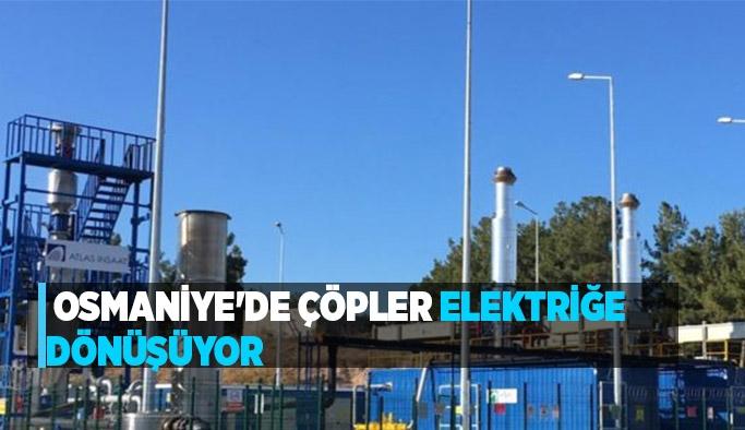 Osmaniye'de çöpler elektriğe dönüşüyor