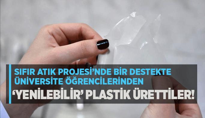 Sıfır Atık Projesi'nde bir destekte üniversite öğrencilerinden… 'Yenilebilir' plastik ürettiler!