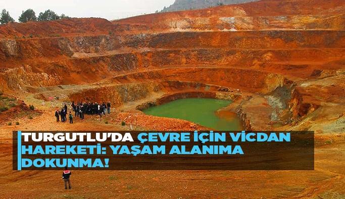 Turgutlu'da çevre için vicdan hareketi: Yaşam alanıma dokunma