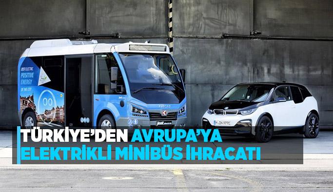 Türkiye'den Avrupa'ya elektrikli minibüs ihracatı başladı!