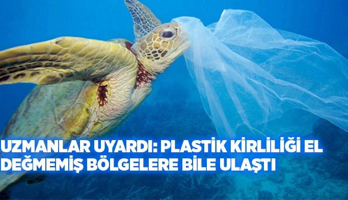 Uzmanlar uyardı: Plastik kirliliği el değmemiş bölgelere bile ulaştı