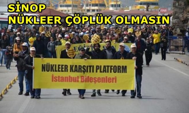 Sinop, nükleer çöplük olmasın