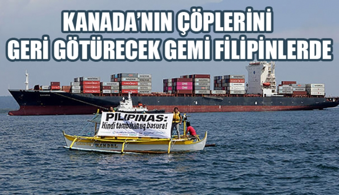 Kanada'nın çöplerini geri götürecek gemi Filipinler'de