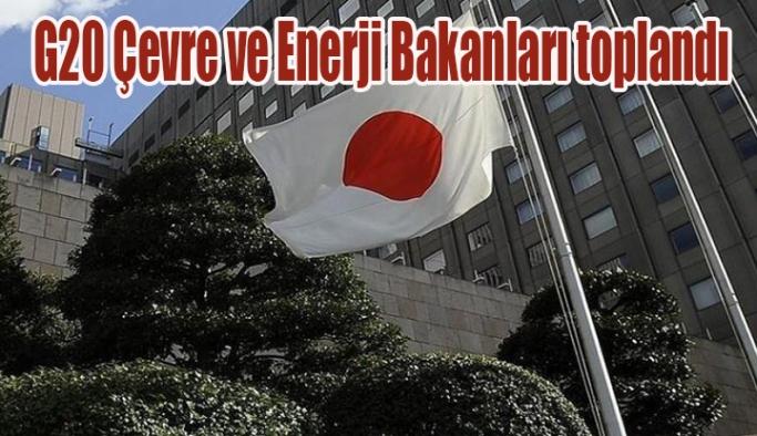 G20 Çevre ve Enerji Bakanları toplandı