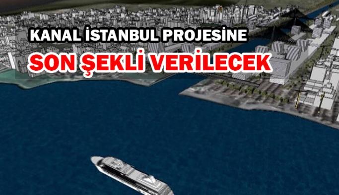 Kanal İstanbul projesine son şekli verilecek