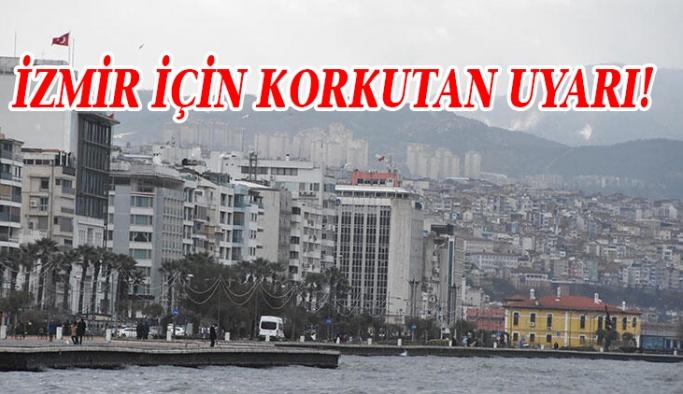 İzmir için büyük deprem uyarısı
