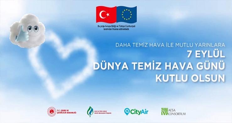 'Temiz Hava Günü' tüm dünya ile birlikte Türkiye'de ilk kez kutlandı