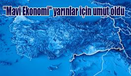 """""""Mavi Ekonomi"""" yarınlar için umut oldu"""