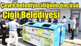 Çevre belediyeciliğinin öncüsü Çiğli Belediyesi