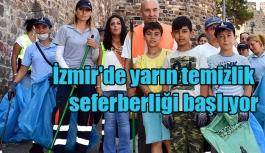 İzmir'de yarın temizlik seferberliği başlıyor