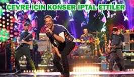 Coldplay çevre için konserlerini iptal etti: Karbon salınımına yol açıyoruz