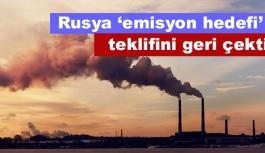 Rusya Paris Anlaşması'ndaki 'emisyon hedefi' teklifini geri çekti