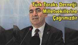 Türk Toraks Derneği: Tüm milletvekillerine çağrımızdır