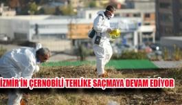 İZMİR'İN ÇERNOBİL'İ ZEHİR KUSUYOR