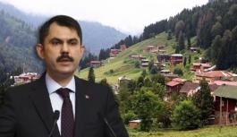 Çevre Bakanı Kurum'dan Ayder Yaylası...